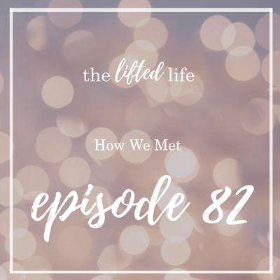 Cover art for Ep #82: How We Met