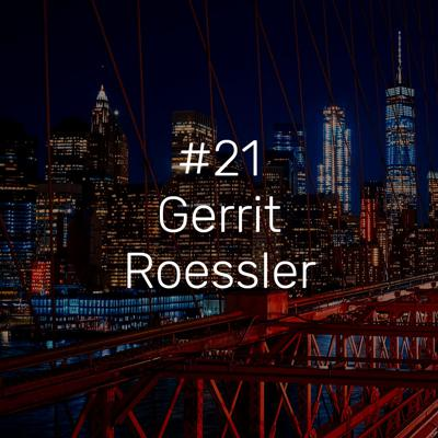 Cover art for #21 – Gerrit Roessler: Program Manager, German Center for Research and Innovation