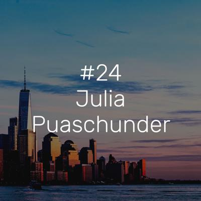 Cover art for #24 – Dr. Dr. Julia Puaschunder: Behavioral Economist and Researcher at Columbia University and The New School in New York City