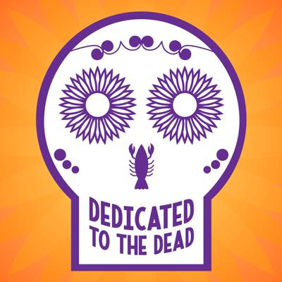 Dedicated to the Dead