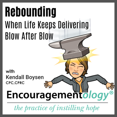 Cover art for Rebounding When Life Keeps Delivering Blow After Blow