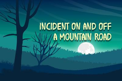 Incident On and Off a Mountain Road
