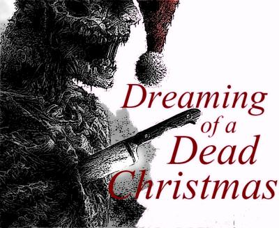 Cover art for Dreaming of a Dead Christmas