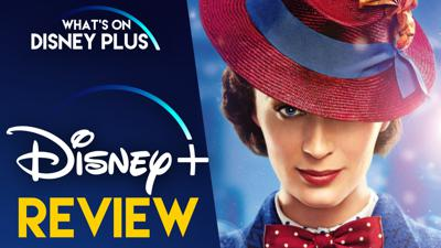 Cover art for Mary Poppins Returns   What's On Disney Plus Movie Club Review