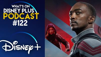 Cover art for What Are We Looking Forward To Watching On Disney+ In March?   What's On Disney Plus Podcast #122