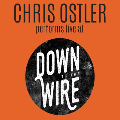 Cover art for Chris Ostler performs live at Down to the Wire