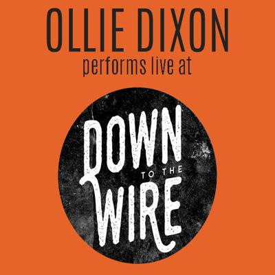 Cover art for Ollie Dixon performs live at Down to the Wire