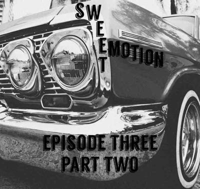 Cover art for Episode 3: Sweet Emotion; or, Best & Favorite Episodes (Part Two)