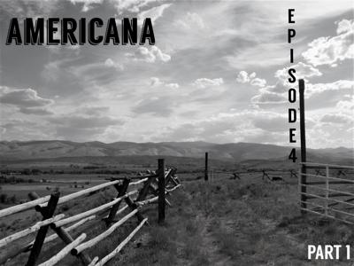 Cover art for Episode 4: Americana; or, The Great American Road Trip (Part One)
