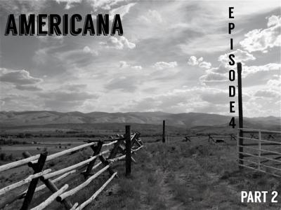 Cover art for Episode 4: Americana; or, The Great American Road Trip (Part Two)