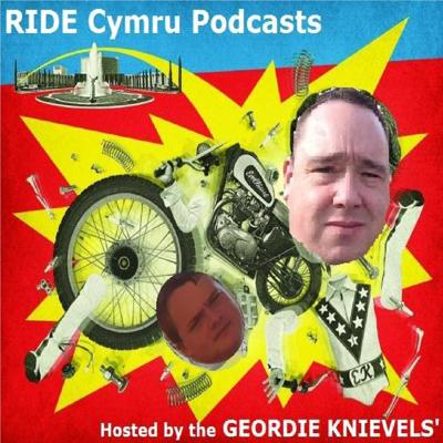 Cover art for RIDE Cymru : It's good to be Evel : Episode 7 : The Final Countdown...
