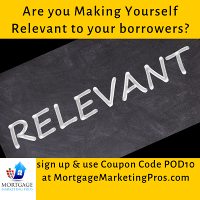 Cover art for Ep #44: Are you making yourself relevant to your borrowers?