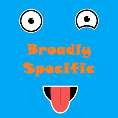 Cover art for Broadly Specific Episode 2