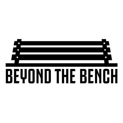Beyond the Bench