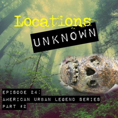 Cover art for EP. #24: American Urban Legends Series - Part 2
