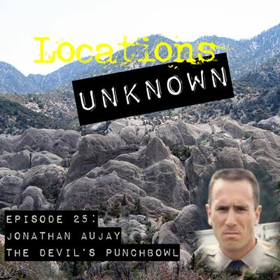 Cover art for EP. #25: Jonathan Aujay - Devil's Punchbowl Natural Area - California