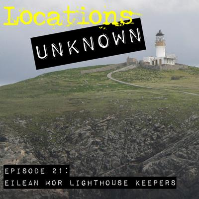 Cover art for EP. #21: Eilean Mor Lighthouse Keepers - Scotland