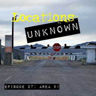 Cover art for EP. #27: The Mystery Surrounding Area 51