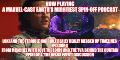 Cover art for 2GGRN: Marvel-Cast Earth's Mightiest Podcast Loki and the Terrible Horrible really, REALLY messed up timelines Episode 3 From Mischief with LOVE the LOKIs and the TVA behind the curtain (7/6/2021)