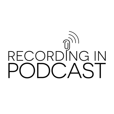 RECORDING IN PODCAST