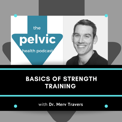 Cover art for Basics of Strength Training with Dr. Merv Travers