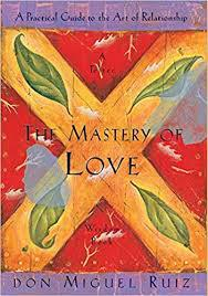 Cover art for Episode 23: The Mastery of Love by Don Miguel Ruiz