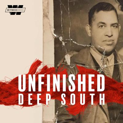 Cover art for Presenting Unfinished: Deep South A New Podcast From Stitcher!