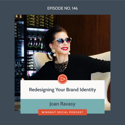 Cover art for Redesigning Your Brand Identity with Joan Ravasy
