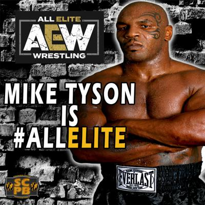 Cover art for Mike Tyson to AEW Confirmed! All Elite Wrestling News & Dynamite Review 5/13/20
