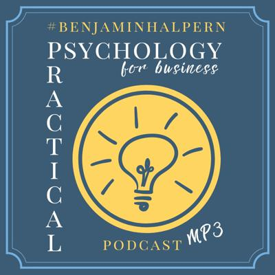 Practical Psychology for Business Podcast