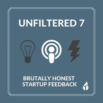Cover art for Unfiltered Ep. 7: Reviewing EduTech, Human Resources, Mental Wellness Startup Ideas & more