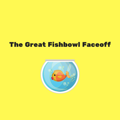 Cover art for The Great Fishbowl Faceoff