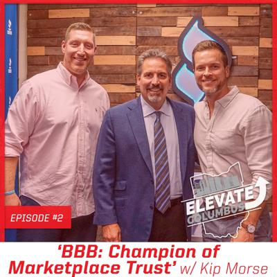 Cover art for EP2 | 'BBB: Champion of Marketplace Trust' w/ Kip Morse