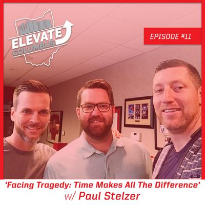 Cover art for EP11 | Facing Tragedy: Time Makes All The Difference w/ Paul Stelzer