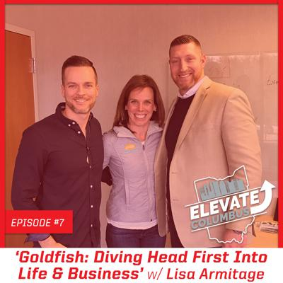 Cover art for EP7 | 'Goldfish: Diving Head First Into Life & Business' w/ Lisa Armitage