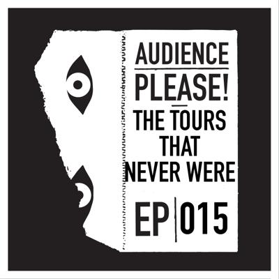 Cover art for Episode 015: The Tours That Never Were