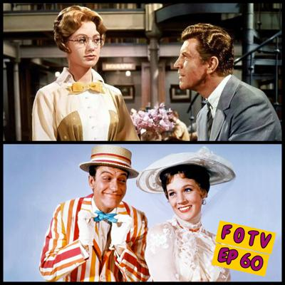 Cover art for Ep 60: Singing Along with a Witch and a Conman – Mary Poppins and The Music Man