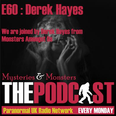 Cover art for Mysteries and Monsters: Episode 60 Derek Hayes