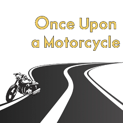 Cover art for Once Upon A Motorcycle S2E3 - The Builders