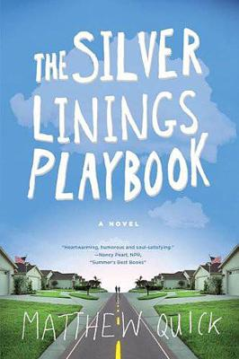 Cover art for The Silver Linings Playbook by Matthew Quick (audio)