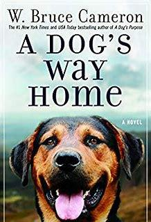 Cover art for A Dog's Way Home by Bruce Cameron, book to movie review