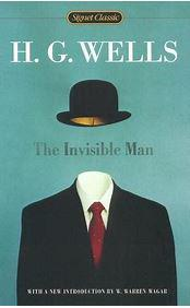 Cover art for The Invisible Man by H.G. Wells, review of the adaptations of several movies