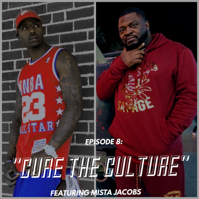 Cover art for Episode 8: Cure The Culture