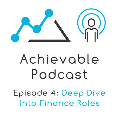 Cover art for Achievable Podcast #4 - Deep dive into finance roles: buy side vs. sell side