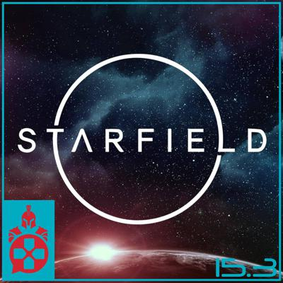 Cover art for Episode 15.3: Starfield Exclusive to Xbox, Enola Holmes 2, and a WarnerMedia Merger with Discovery