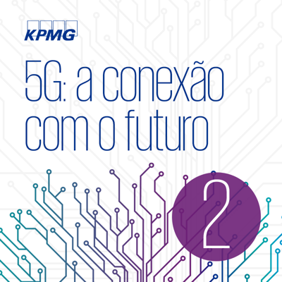 Cover art for 5G: a conexão com o futuro - EP #02: Encorajando os investimentos no 5G