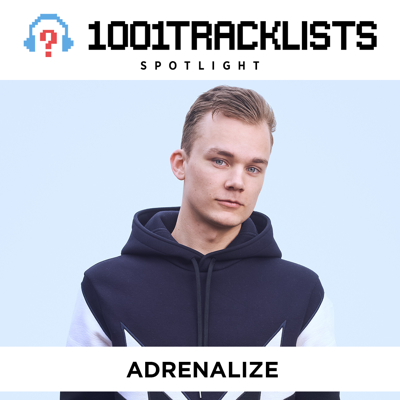 Cover art for Adrenalize - 1001Tracklists Spotlight Mix