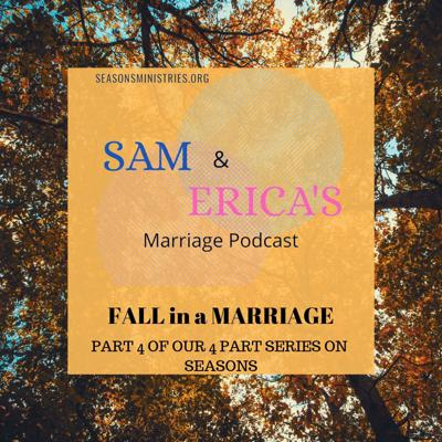Sam and Erica's Marriage Podcast