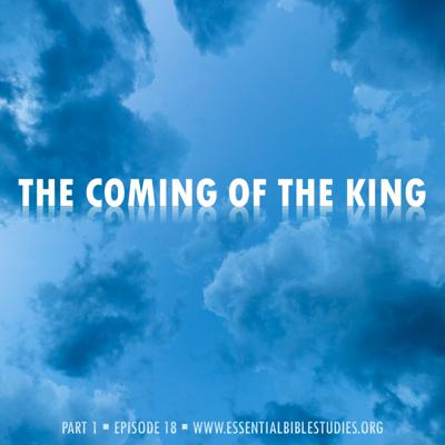 Cover art for The Coming of the King (Part 1)
