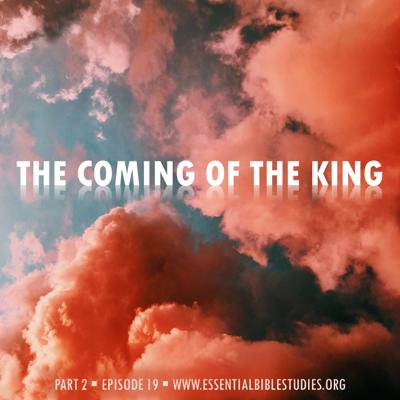 Cover art for The Coming of the King (Part 2)